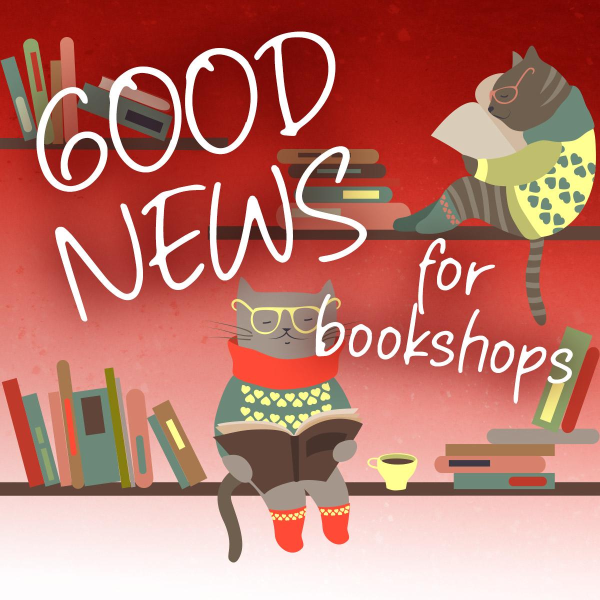 Good News for Bookshops