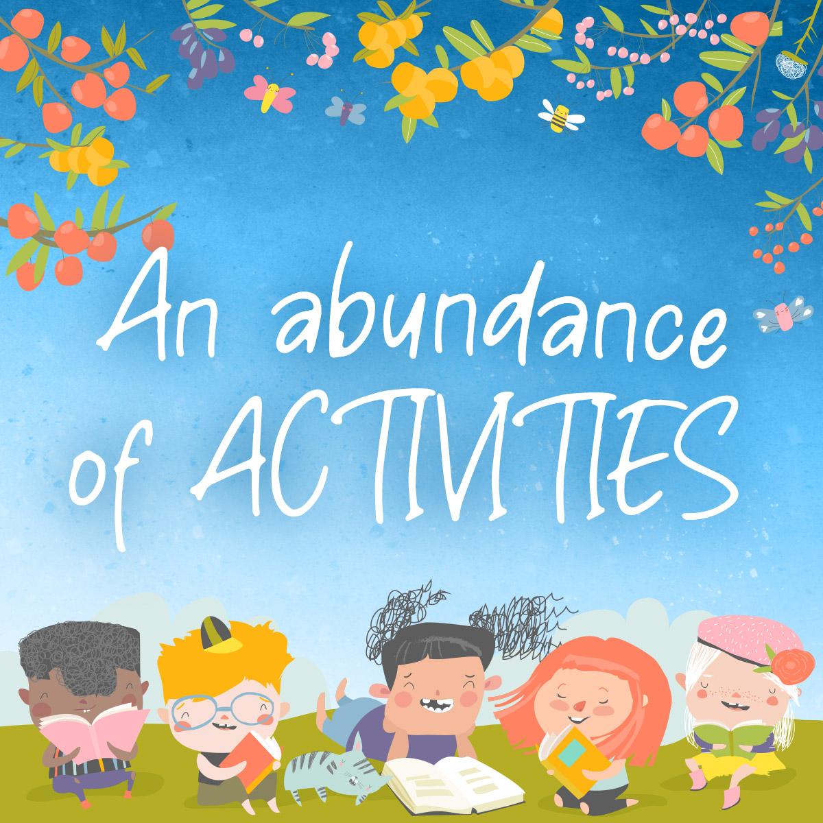 An Abundance of Activities for Children
