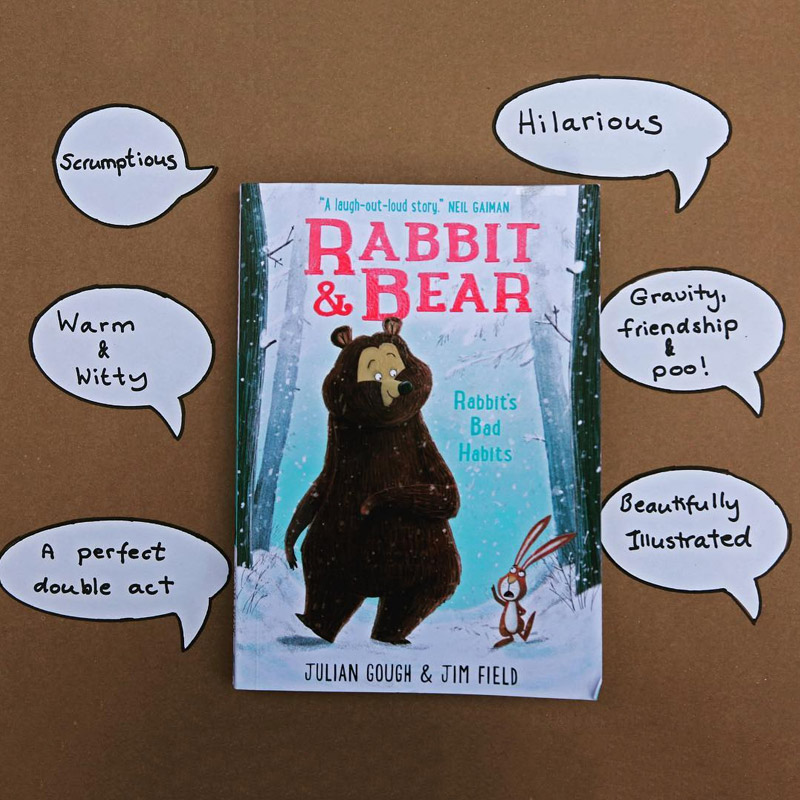 Rabbit and Bear by Julian Gough and Jim Field